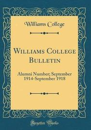 Williams College Bulletin by Williams College