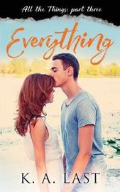 Everything by K A Last