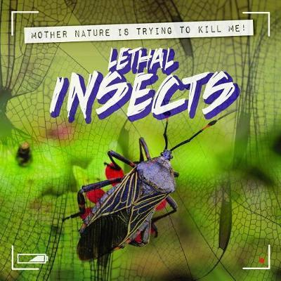 Lethal Insects by Janey Levy image