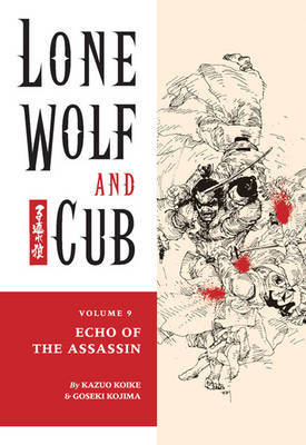 Lone Wolf and Cub: Volume 9 by Kazuo Koike image