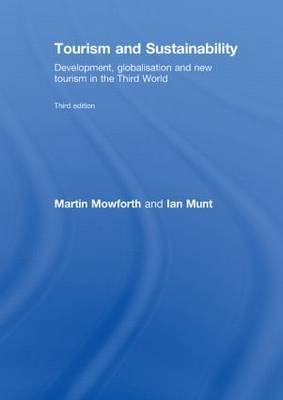 Tourism and Sustainability by Martin Mowforth image