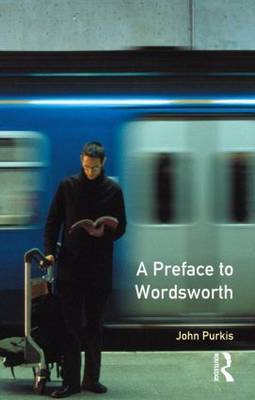 A Preface to Wordsworth by John Purkis image