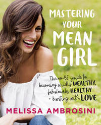 Mastering Your Mean Girl by Melissa Ambrosini image