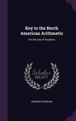 Key to the North American Arithmetic by Frederick Emerson