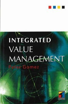 Integrated Value Management by Peter Gomez