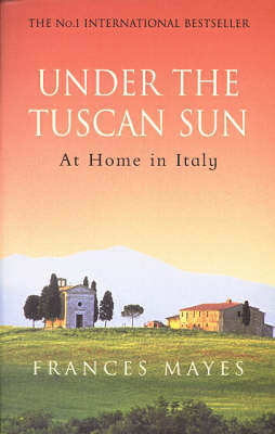 Under the Tuscan Sun by Frances Mayes image