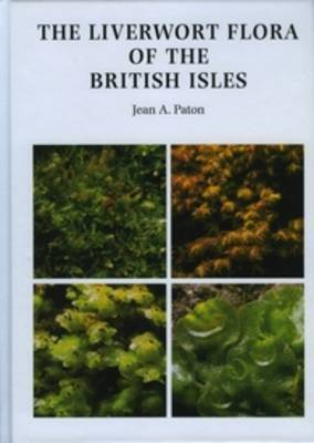 The Liverwort Flora of the British Isles by Jean Annette Paton