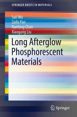 Long Afterglow Phosphorescent Materials by Xiaogang Liu image