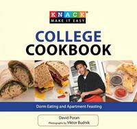 Knack College Cookbook: Dorm Eating and Apartment Feasting by David Poran image