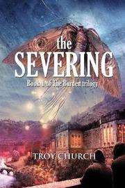 The Severing by Troy Anthony Church image