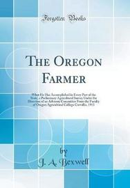 The Oregon Farmer by J a Bexwell image