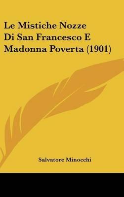 Le Mistiche Nozze Di San Francesco E Madonna Poverta (1901) by Salvatore Minocchi image