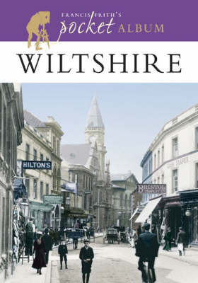 Francis Frith's Wiltshire Pocket Album by Francis Frith