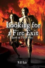 Looking for a Fire Exit by Will Hair