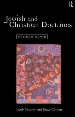 Jewish and Christian Doctrines by Bruce Chilton image