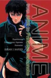 Anime from Akira to Princess Mononoke by Susan Napier