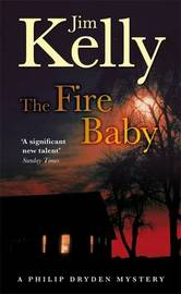 The Fire Baby by Jim Kelly image