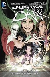 Justice League Dark Vol. 1 by Peter Milligan
