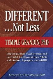 Different...Not Less by Temple Grandin
