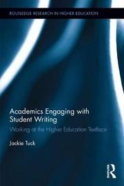 Academics Engaging with Student Writing by Jackie Tuck
