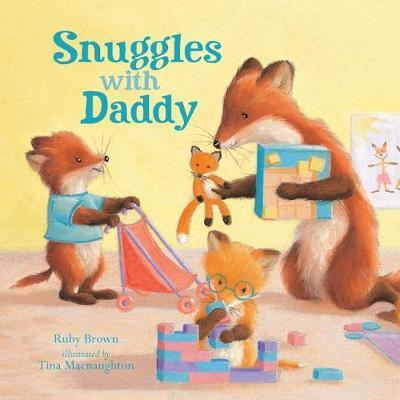 Snuggles with Daddy by Ruby Brown