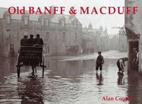 Old Banff and Macduff by Alan Cooper image