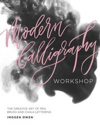 Modern Calligraphy Workshop by Imogen Owen
