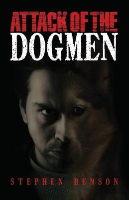 Attack of the Dogmen by Stephen Benson image