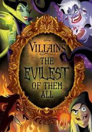 Disney Villains: The Evilest of Them All by Rachael Upton image