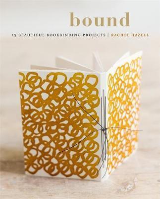 Bound by Rachel Hazell