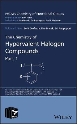 The Chemistry of Hypervalent Halogen Compounds by Berit Olofsson