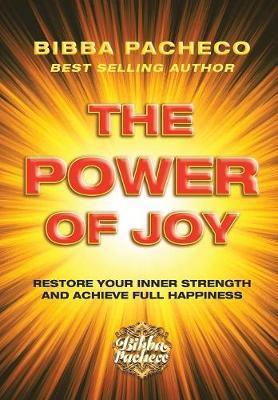 The Power of Joy by Bibba Pacheco