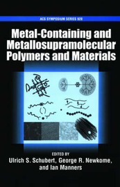Metal-Containing and Metallo-Supramolecular Polymers and Materials image