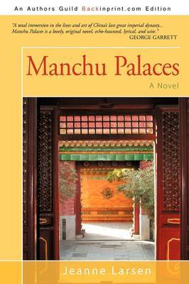 Manchu Palaces by Jeanne Larsen image