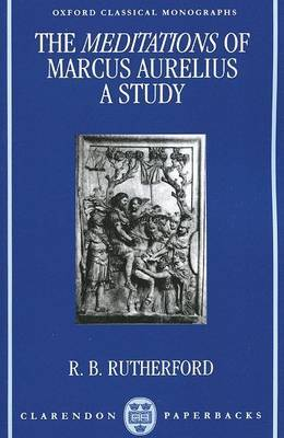 The Meditations of Marcus Aurelius: A Study by R.B. Rutherford image