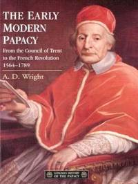 The Early Modern Papacy by A.D. Wright image