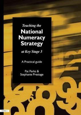 Teaching the National Strategy at Key Stage 3 by Pat Perks