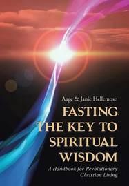 Fasting by Aage & Janie Hellemose
