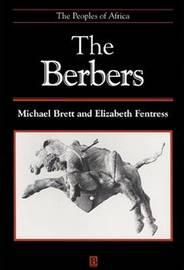 The Berbers by Michael Brett