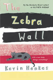 The Zebra Wall by Kevin Henkes