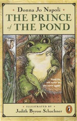 The Prince of the Pond: Otherwise Known as De Fawg Pin by Donna Jo Napoli image