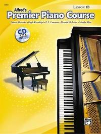 Premier Piano Course Lesson Book, Bk 1b by Dennis Alexander