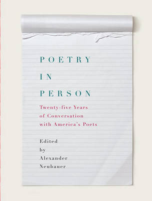 Poetry in Person: Twenty-Five Years of Conversation with America's Poets image