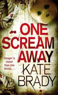 One Scream Away by Kate Brady image