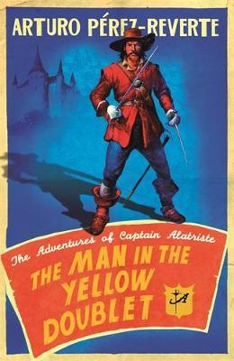 The Man In The Yellow Doublet by Arturo Perez-Reverte image