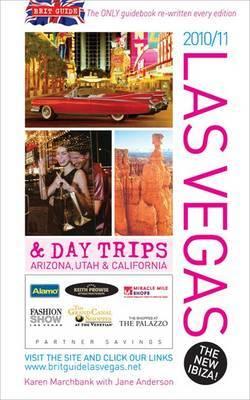 Brit Guide to Las Vegas 2010-2011 by Karen Marchbank