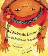 Marisol McDonald Doesn't Match by Monica Brown