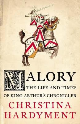 Malory by Christina Hardyment