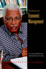 The Practice of Economic Management by Courtney Blackman