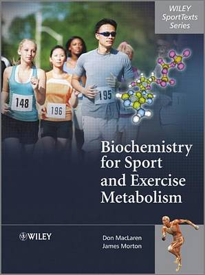 Biochemistry for Sport and Exercise Metabolism by Donald Maclaren image